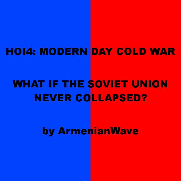 Modern Day Cold War - HOI4 Modding